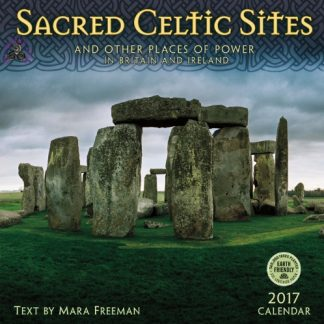 Sacred Celtic Sites 2017 Calendar